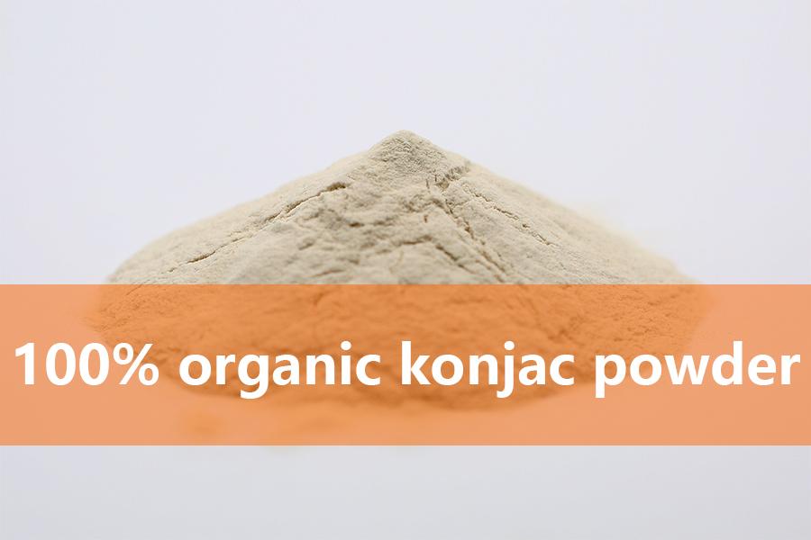 Do you really know about 100% organic konjac powder?