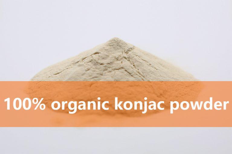 100% organic konjac Powder